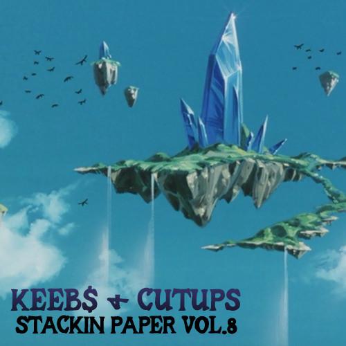 Cutups – Stackin Paper Vol. 8 (2014 mix)