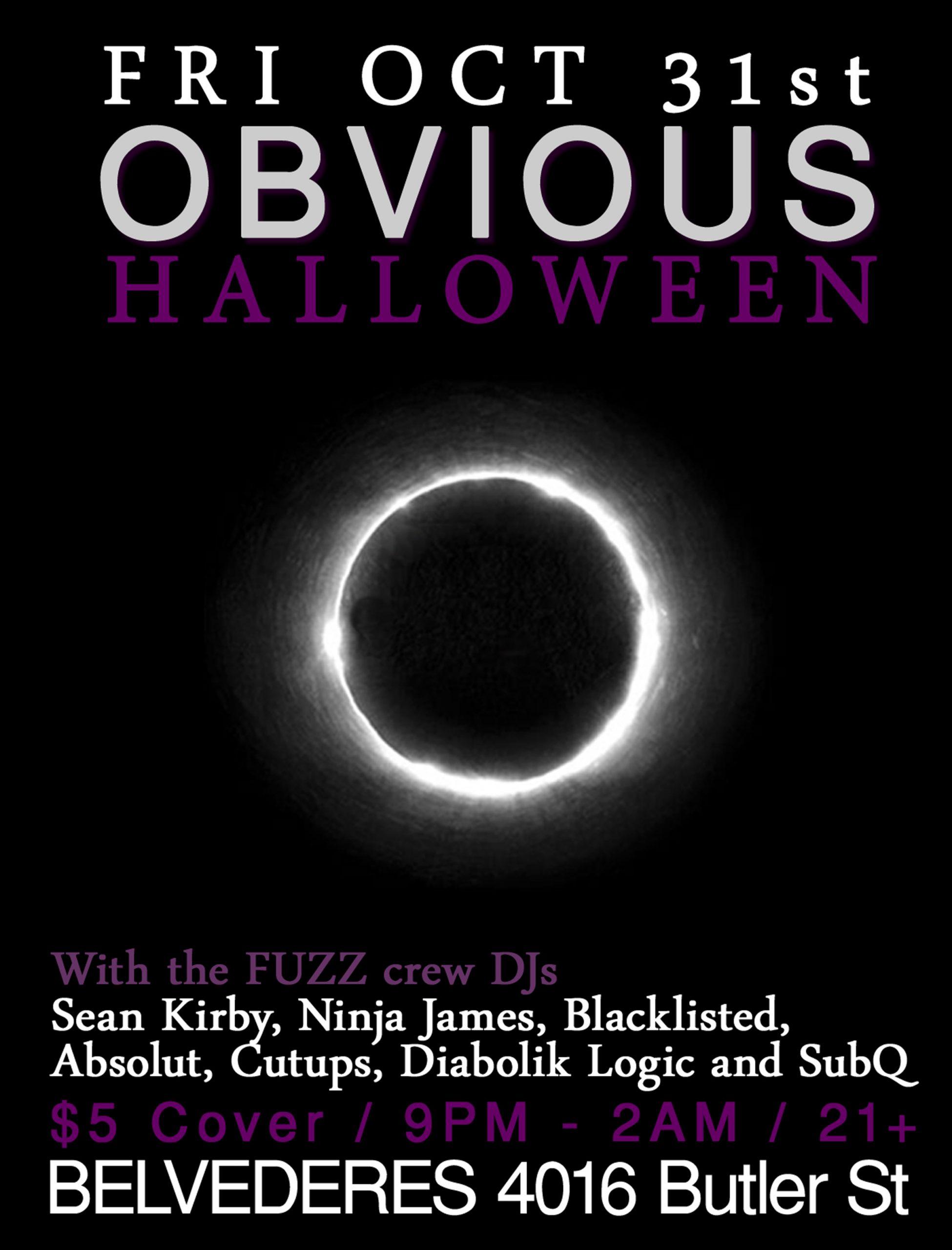 Fri Oct 31st OBVIOUS: Halloween w/ FUZZ crew @ Belvederes