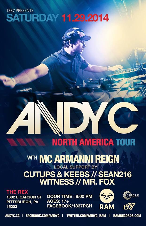 Sat Nov 29th ANDY C (Ram Records, UK) w/ Armanni Rein + Cutups, Keeb$, Witness, Mr. Fox @ The Rex