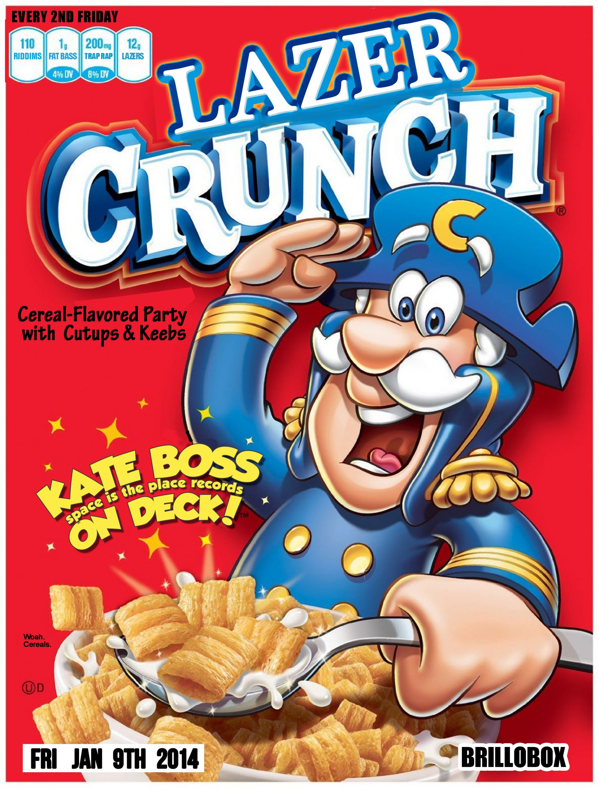 Fri Jan 9th LazerCRUNCH *cereal party* w/ Kate Boss (spaceistheplace) + Cutups & Keeb$ @ Brillobox