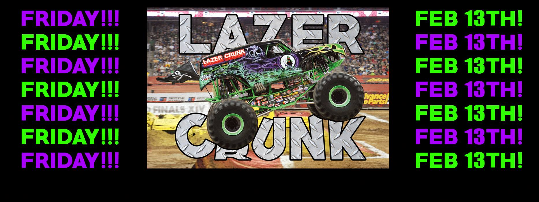 Feb 13th LAZERCRUNK *MONSTER TRUCK edition* w/ TONY PARM, Cutups & Keeb$ @ Brillobox