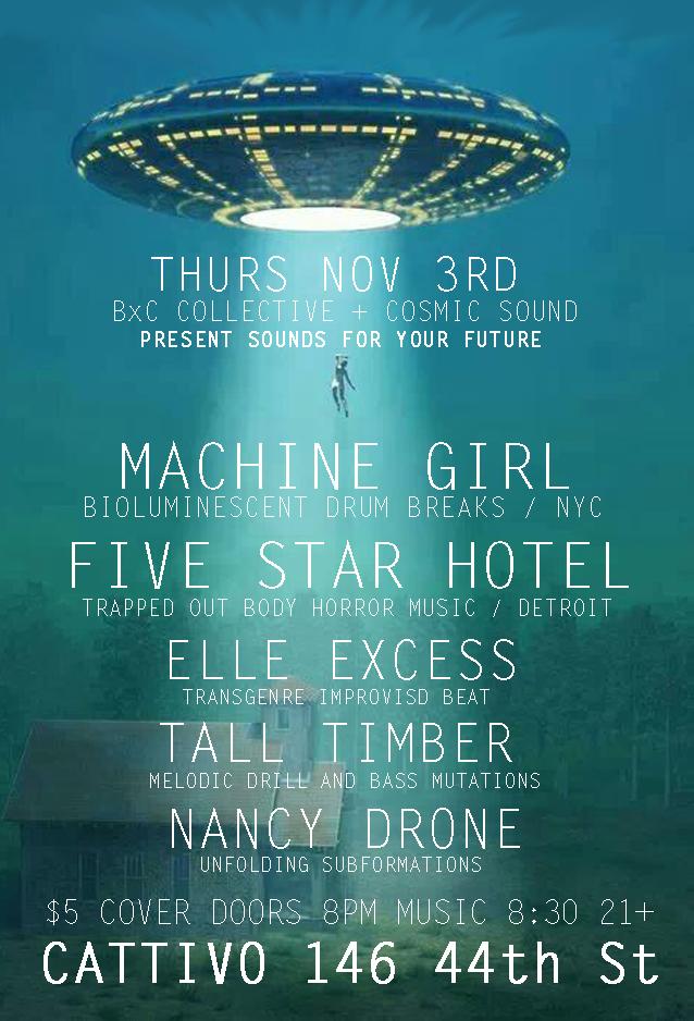 Thurs Nov 3rd BXC + CS Present Machine Girl, Five Star Hotel, Elle Excess, Tall Timber, Nancy Drone @ Cattivo