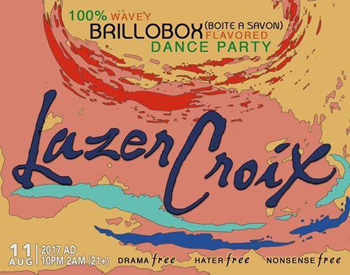 Fri Aug 11th LazerCroix w/ DJ Lesson, Diamo, Julie Mallis, Cutups & Keebs