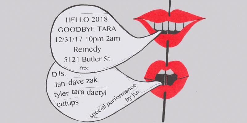 Hello 2018/Goodbye Tara