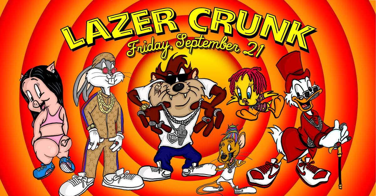 Fri Sept 21st LAZERCRUNK  *Looney Tunes* w/ Slappers + Bangers @ Belvederes