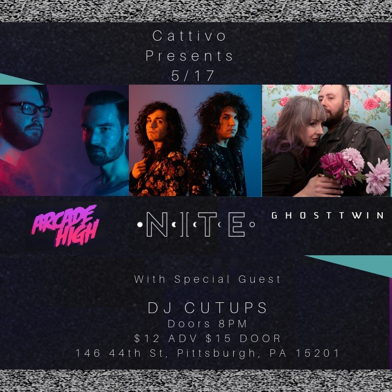 Fri May 17th Arcade High, NITE, Ghost Twin, DJ Cutups @ Cattivo