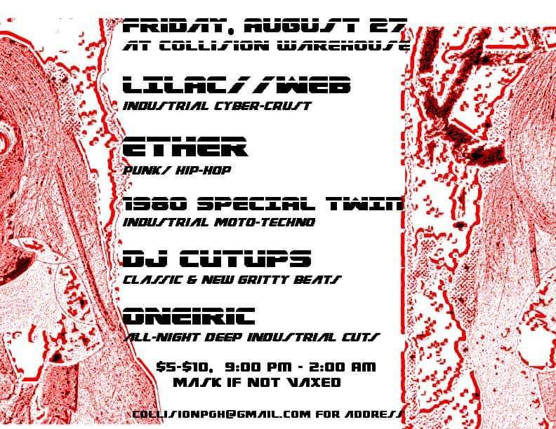 COLLISION: LILAC//WEB, ETHER, 1980 SPECIAL TWIN, DJ CUTUPS, ONERIC